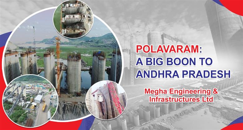 Polavaram A Big Boon to Andhra Pradesh | Megha Engineering and Infrastructures Ltd (MEIL