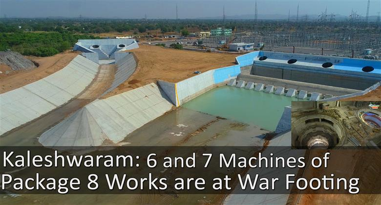 Kaleshwaram : 6 and 7 Machines of Package 8