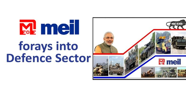 MEIL Forays into Defence Sector to Set up Unit in Hyderabad | Best Projects In India