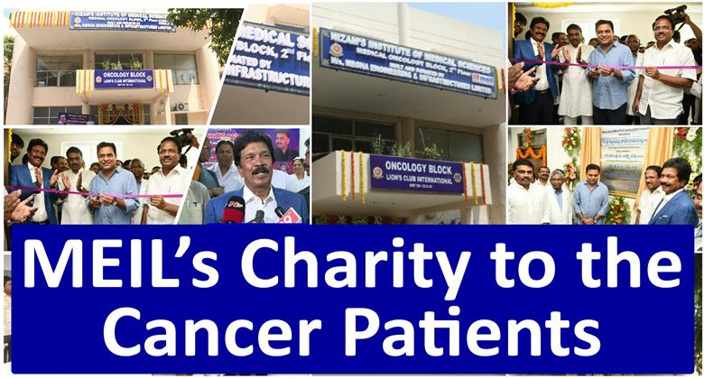 MEIL's Charity to the Cancer Patients | Oncology Building In NIMS