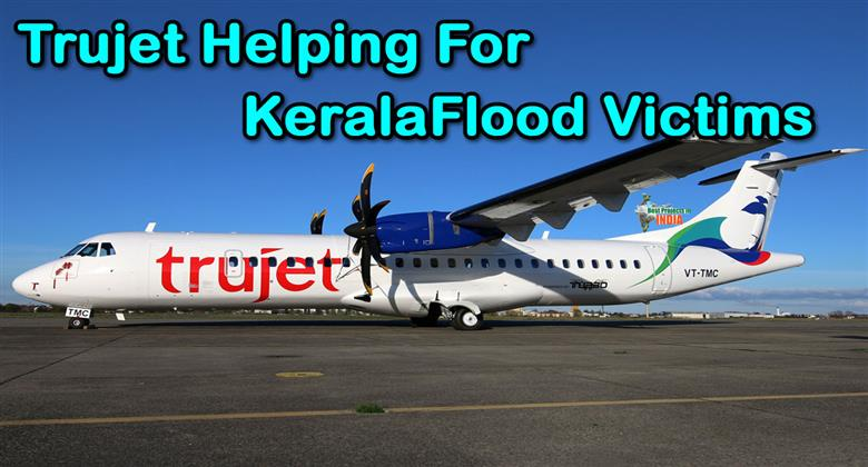 Print Media About Trujet Helping For Kerala Flood Victims