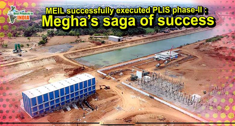 MEIL successfully executed PLIS phase-II : Megha's saga of success