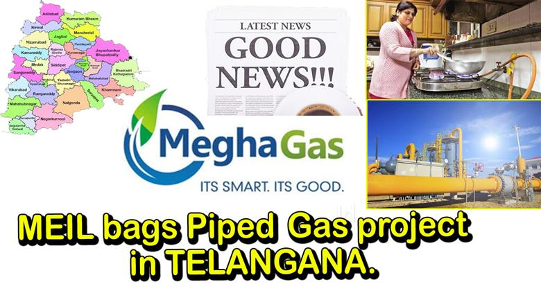 MEIL to Provide Piped Gas Across Telangana  Megha Gas Project