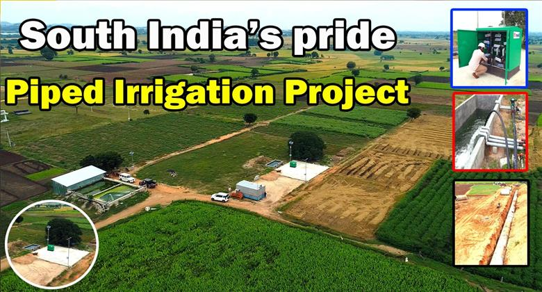 South India pride || Piped Irrigation Project | Best Projects In India